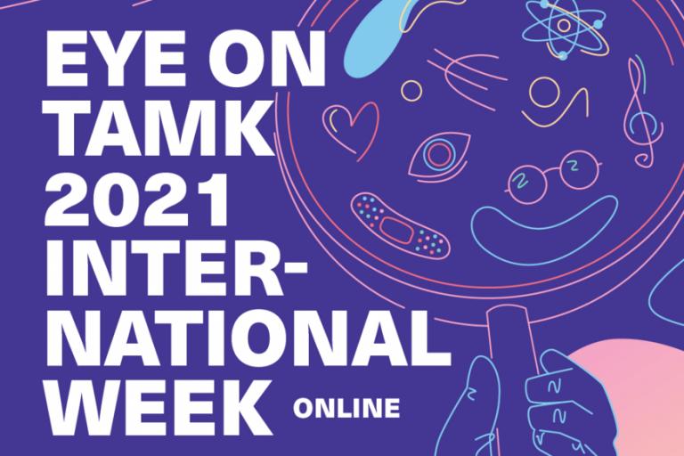 Eye on TAMK 2021 International week -teksti violetilla taustalla.